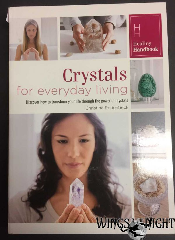 Crystals for Everyday Living by Christina Rodenbeck Paperback Book - New